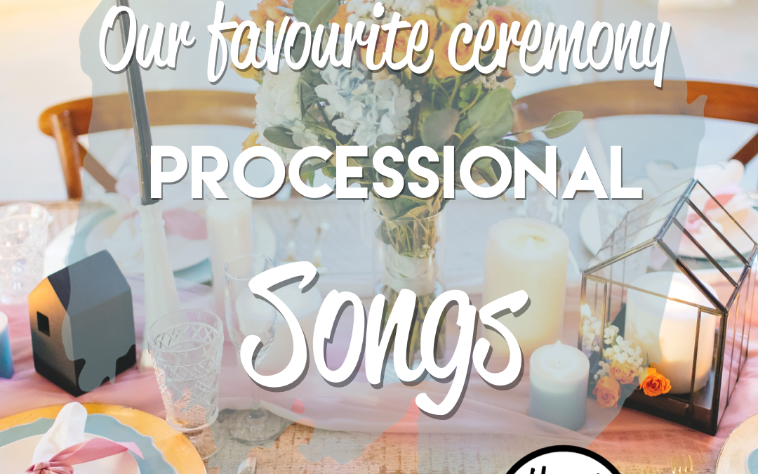 Favorite wedding processional songs