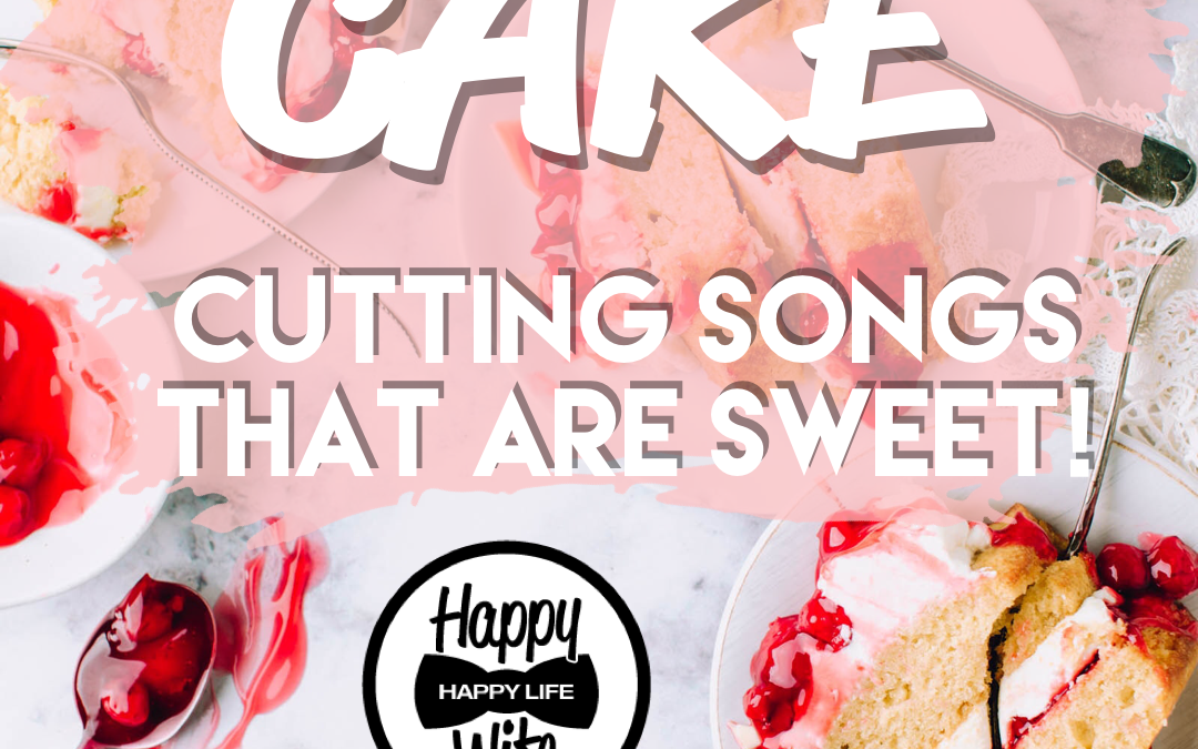 cake cutting songs