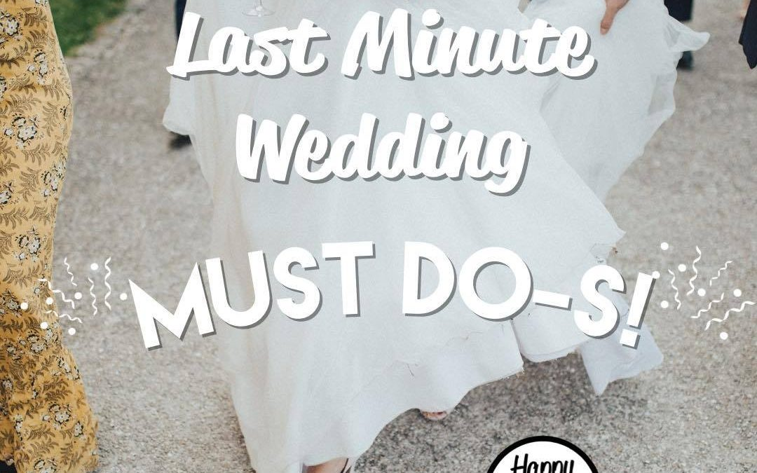 last minute wedding to-dos