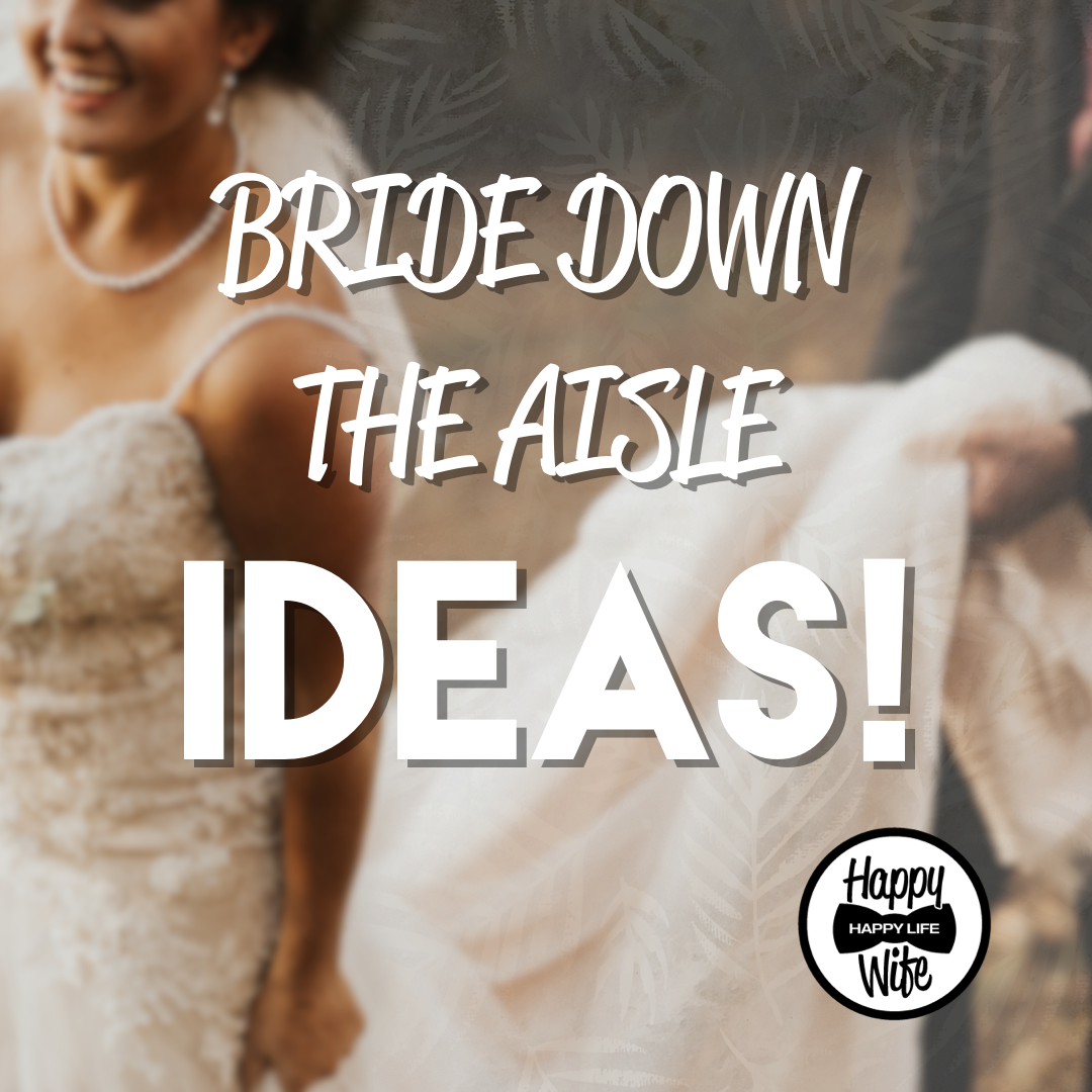 Bride Down The Aisle Song Suggestions