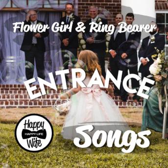 Ring Bearer and Flower Girl Ceremony Songs