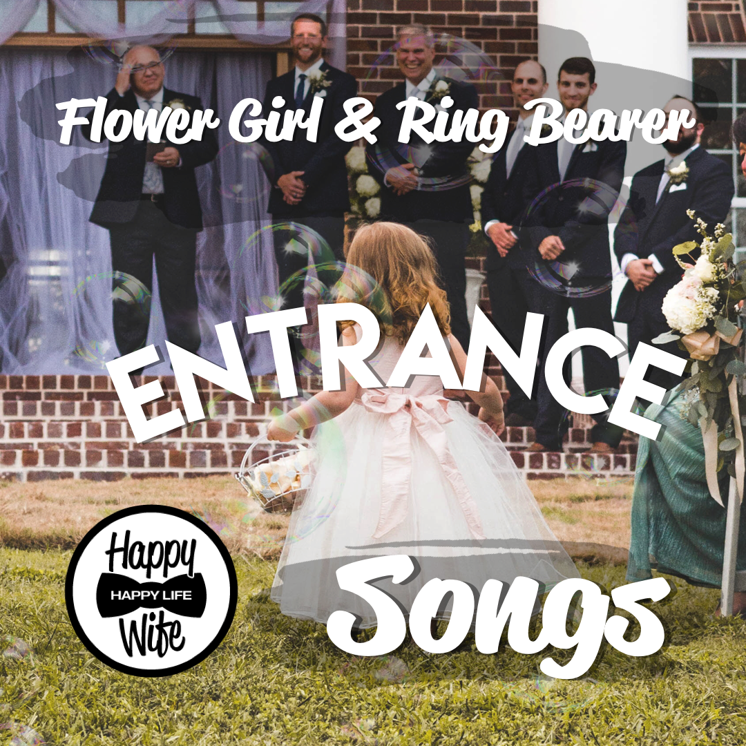 Most Popular Bridal Entrance Songs: Ring Bearer And Flower Girl Ceremony Songs