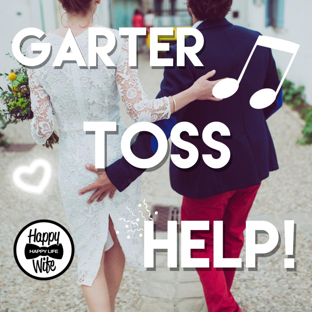 Garter Toss Songs: Garter Toss Song Suggestions