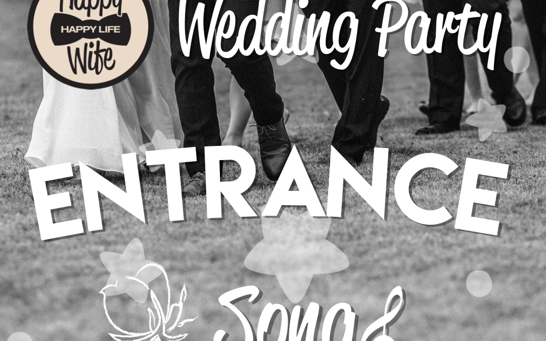 wedding party entrance songs